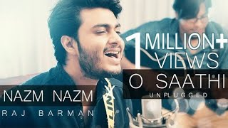 O Saathi | Nazm Nazm | Atif Aslam | Raj Barman ft. Anirban | Unplugged Cover