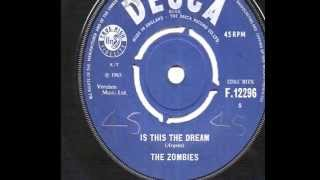 The Zombies - Is This The Dream - 1965 45rpm