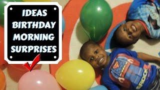 3 IDEAS | Birthday Morning Surprises For Kids