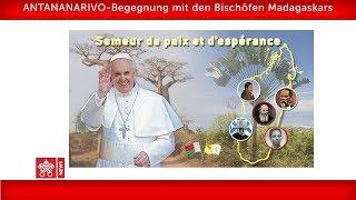 Papst Franziskus-Antananarivo- Begegnung mit den Bischöfen 2019-09-07