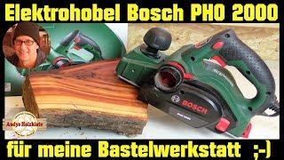 Bosch PHO 2000  Elektrohobel für meine Bastelwerkstatt