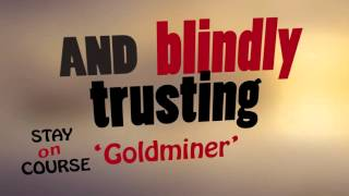 Video Stay On Course - Goldminer (lyric video)