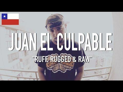 Juan El Culpable - Ruff, Rugged & Raw [ TCE Mic Check ]