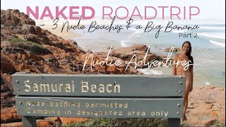 """The Naked Samurai"" - 3 Nude Beaches and a Big Banana: Part 2"