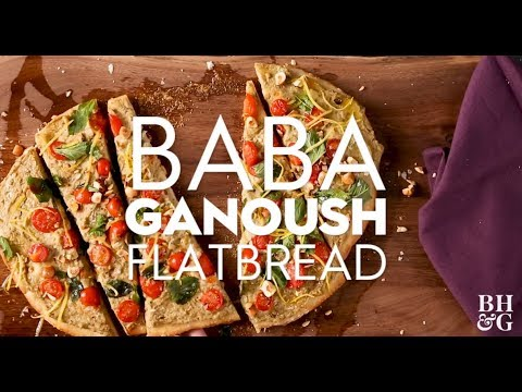 Baba Ganoush Flatbread | Weeknight Wins | Better Homes & Gardens