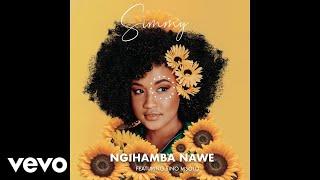 Simmy - Ngihamba Nawe ft. Sino Msolo