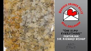 """Bill Callahan & Bonnie Prince Billy – """"She Is My Everything"""" (feat. Sir Richard Bishop)"""