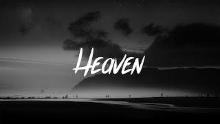 Julia Michaels   Heaven (Lyrics)