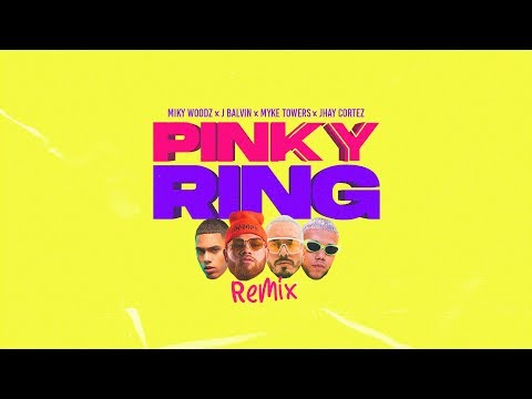 Miky Woodz - Pinky Ring (feat. J Balvin, Myke Towers & Jhay Cortez)