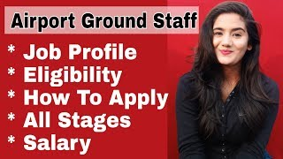 How to Join/ Become Airport Ground Staff? Airport Ground Crew Job: Age, Qualification, Salary