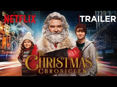 The Christmas Chronicles | Official Trailer | Netflix
