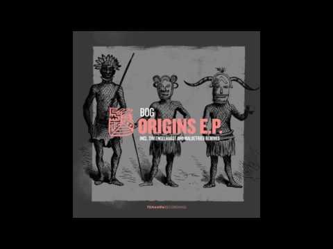 BOg - Origins (Original mix)