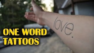 Charming One Word Tattoo Examples