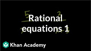 Solving Rational Equations 1