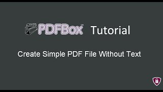 PDF Box Tutorial # 2 | Create Simple PDF File Without Text in Java