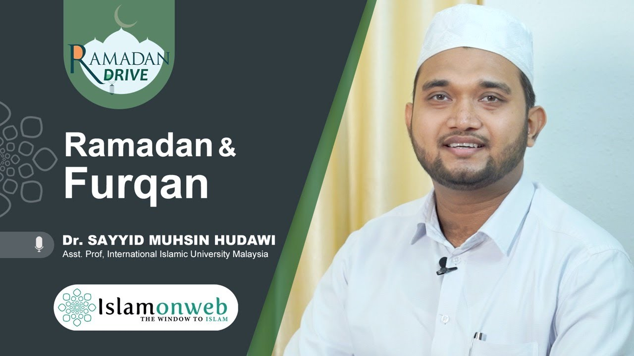 Ramadan and Furqan || Dr. Sayyed Muhsin Hudawi || Ramadan Drive Day 05