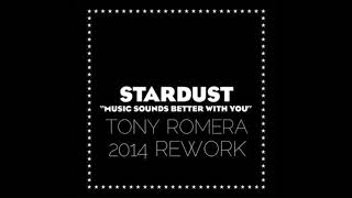 Stardust   Music Sounds Better With You 2014 Rework   Tony Romera
