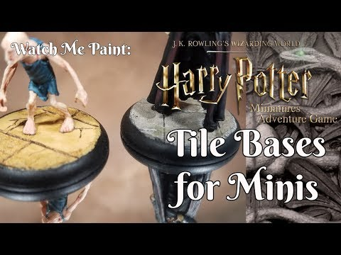 Creating Tile Bases for Harry Potter Miniatures