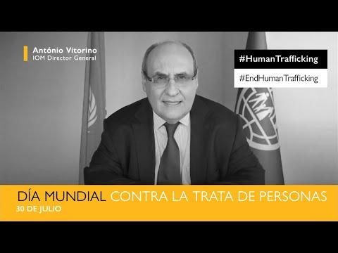 Mensaje del Director General António Vitorino - Día mundial contra la trata de personas 2019