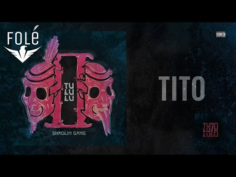 Shaolin Gang - Tito