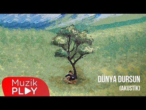 Canozan & Dilan Balkay - Dünya Dursun (Akustik) [Official Audio] Sözleri