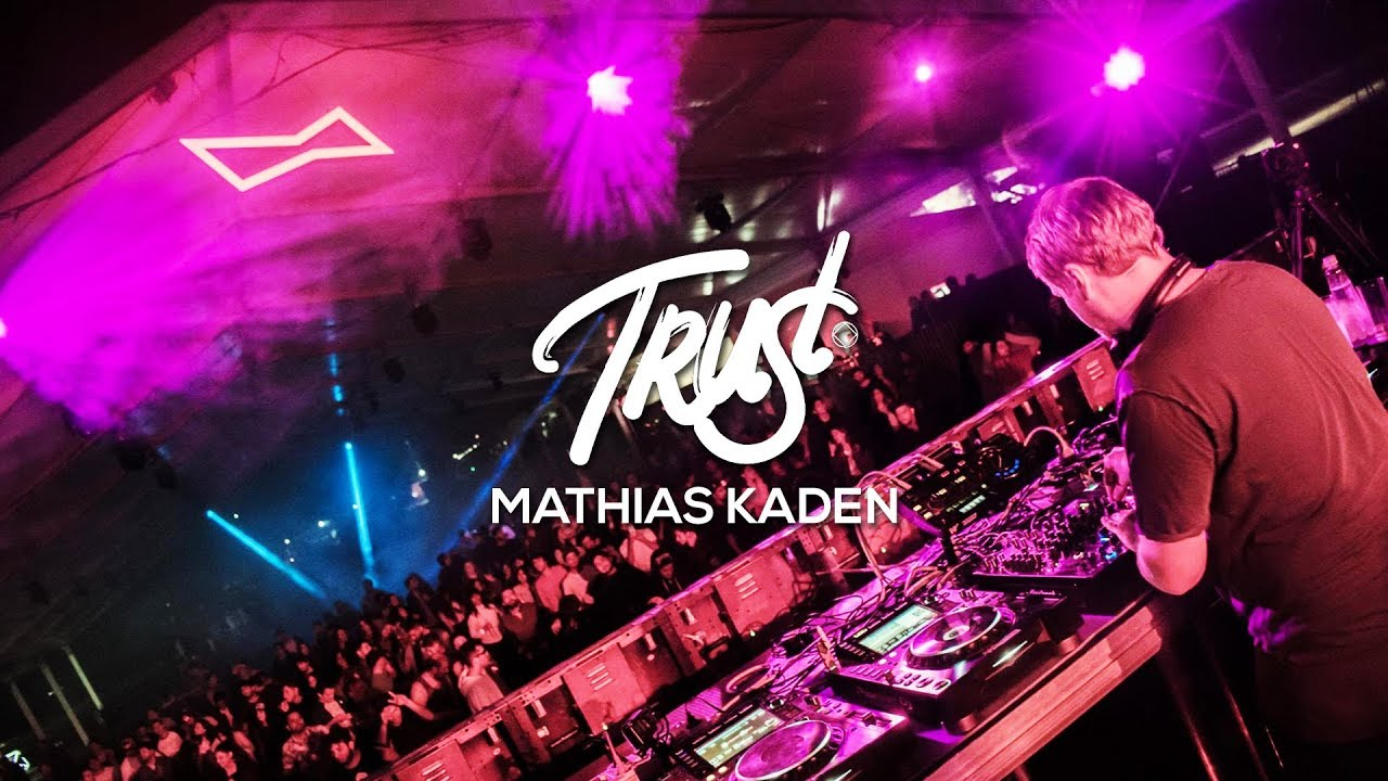 Mathias Kaden - Live @ TRUST Chile by 5unset Events 2018