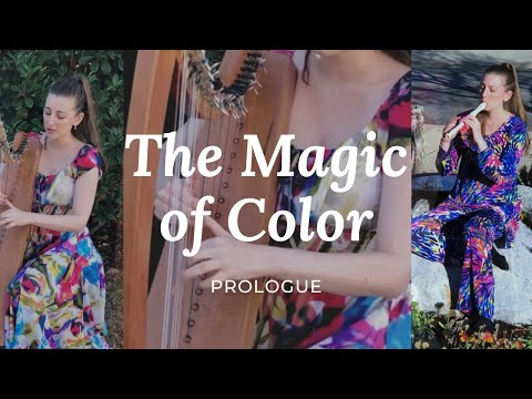 The Magic of Color - Prologue. This is an original song based on poems I read as a child.