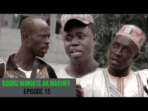 Kooru Niokhite ak Makhiff – Episode 15 avec Modou Mbaye et Pawlish Mbaye
