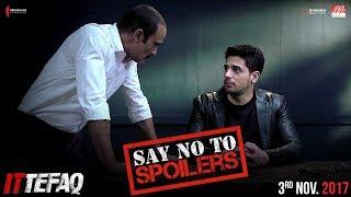 Vikram and Dev Say No To Spoilers | Sidharth Malhotra, Akshaye Khanna | Ittefaq | Releasing Nov 3
