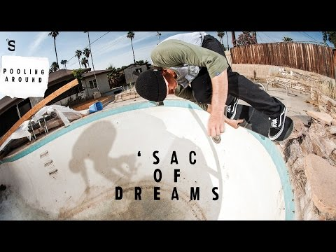 Pooling Around: SAC OF DREAMS