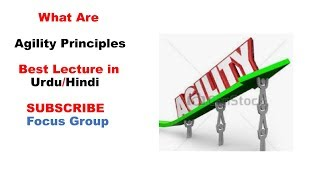 Agility Principles | Software Engineering | Lecture 18 in Urdu/Hindi