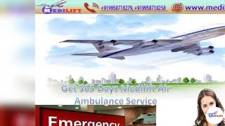 Get an Excellent Air Ambulance Service in Delhi