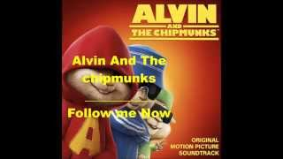 Alvin and the chipmunks-follow me now