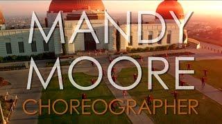 Mandy Moore Choreography Reel 2016