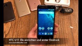 HTC U11 life einrichten und erster Eindruck