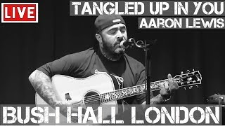 Aaron Lewis - Tangled Up In You (Live & Acoustic) in [HD] @ Bush Hall, London 2011