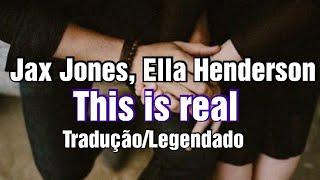 ⚡Jax Jones, Ella Henderson   This Is Real (TraduçãoLegendado)