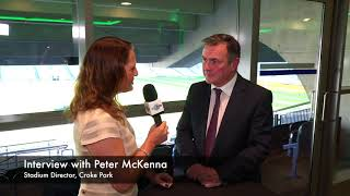 FAN ENGAGEMENT: Interview with Peter McKenna, Stadium Director, Croke Park/The GAA