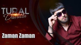 Tural Davutlu - Zaman Zaman 2019 / Official Audio