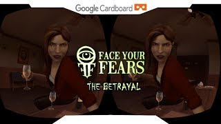 SBS 1080p► The Betrayal VR • FACE YOUR FEARS • Samsung Gear VR Gameplay 2018