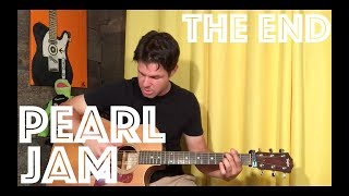 Guitar Lesson: How To Play The End By Pearl Jam