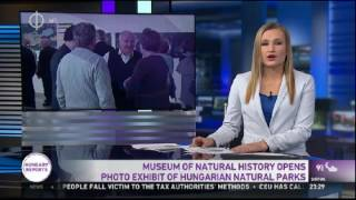 Museum of natural history opens photo exhibit of Hungarian natural parks