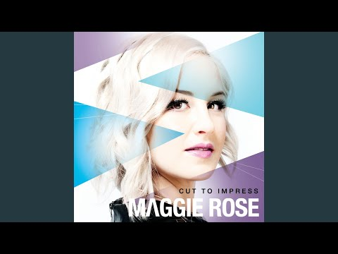 maggie rose better mp3