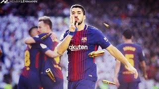 Luis Suárez ● El Pistolero ● 2018 HD