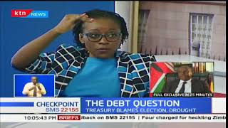The Debt Question:Treasury blames elections,drought on economy- part two