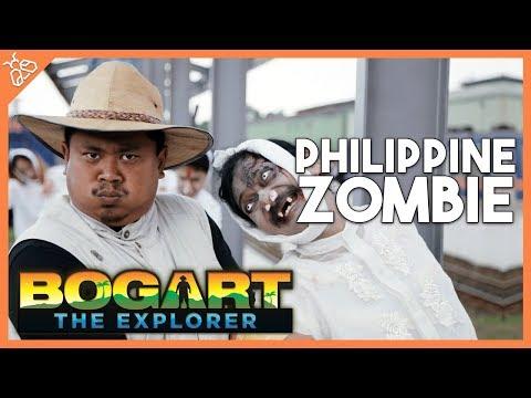 Bogart the Explorer - The Philippine Zombie