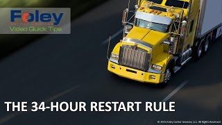 34 Hour Restart Rule — Foley Carrier Services Video Quick Tips