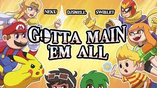 """Gotta Main 'Em All!"" - SMASH BROS ULTIMATE RAP Ft. Swiblet (Parody of The Pokérap)"