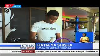 Uvutaji wa tumbaku aina ya Shisha yapigwa marufuku nchini Kenya