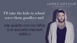 James Arthur - Say You Won't Let Go /Lyrics/ En ESPAÑOL